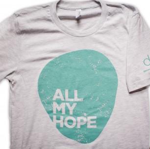 All My Hope Ash Gray Unisex T